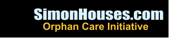 SimonHouses.com Orphan Care Initiative